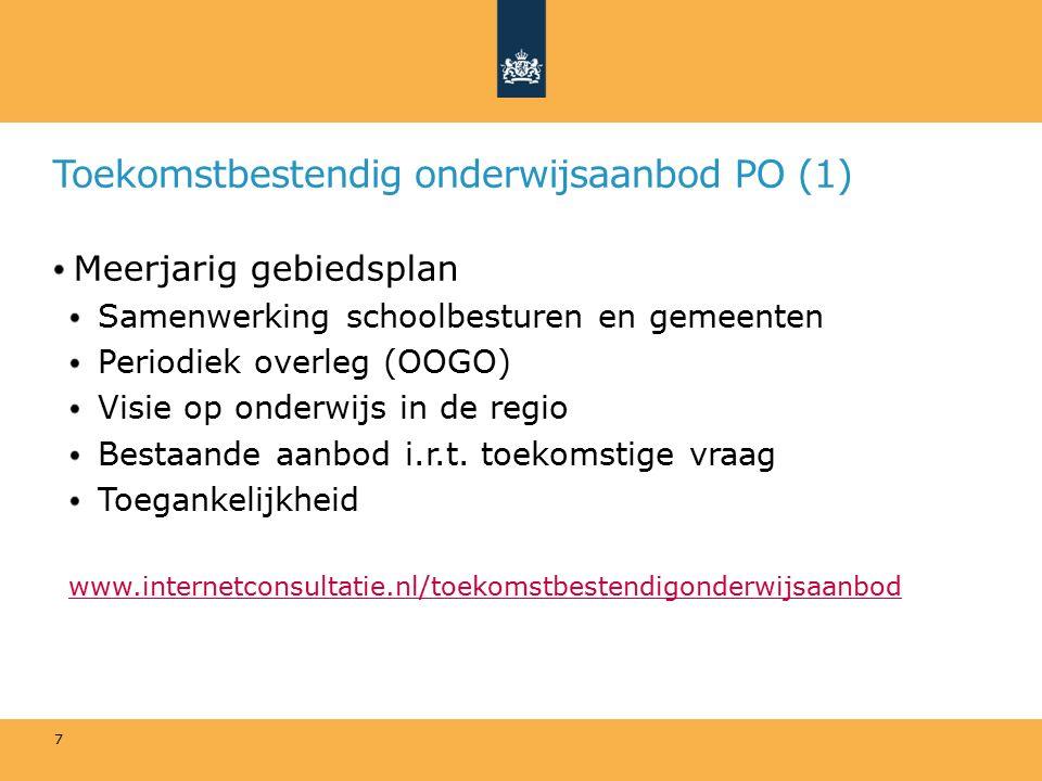 Toekomstbestendig onderwijsaanbod PO (1) Meerjarig gebiedsplan Samenwerking schoolbesturen en gemeenten Periodiek overleg (OOGO) Visie op onderwijs in de regio Bestaande aanbod i.r.t.