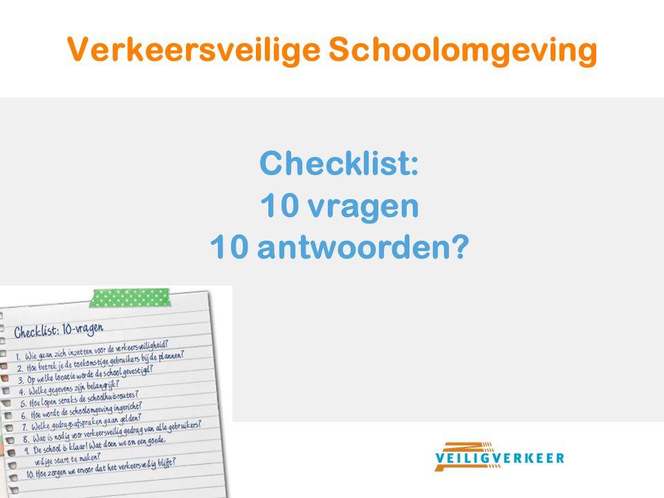 Verkeersveilige Schoolomgeving Checklist: 10 vragen 10 antwoorden