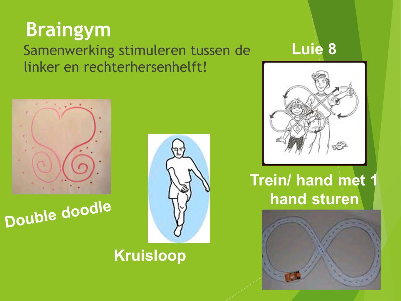 Braingym  Samenwerking stimuleren tussen de linker en rechterhersenhelft! Luie 8 Double doodle Trein/ hand met 1 hand sturen Kruisloop