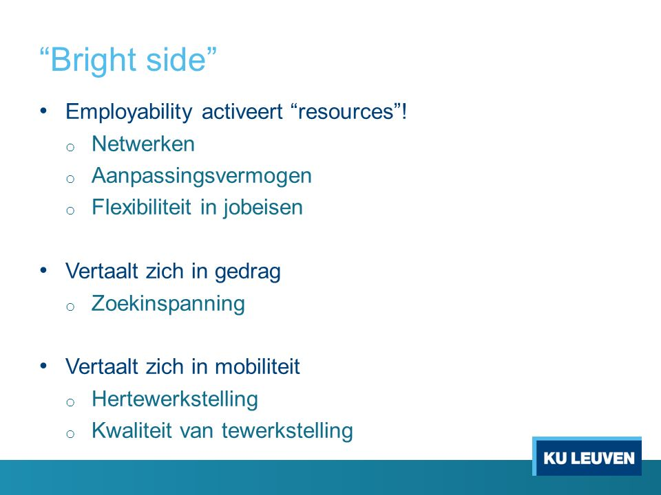 Bright side Employability activeert resources .