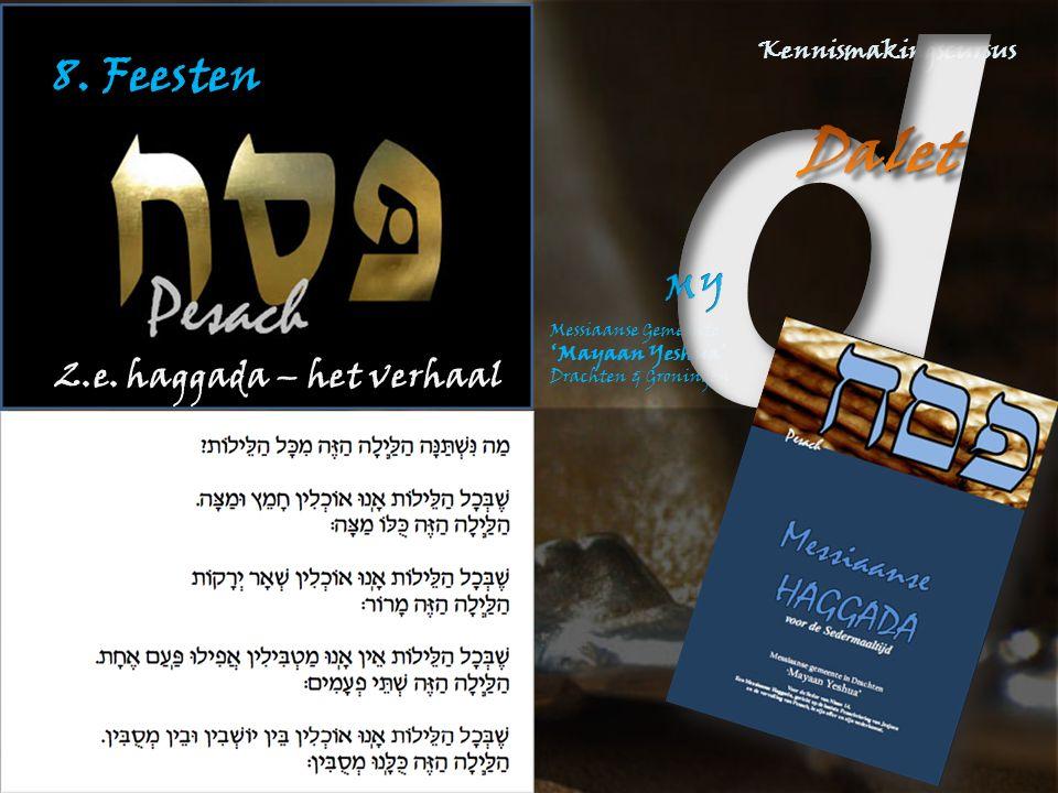 8. Feesten 2.e. haggada – het verhaal