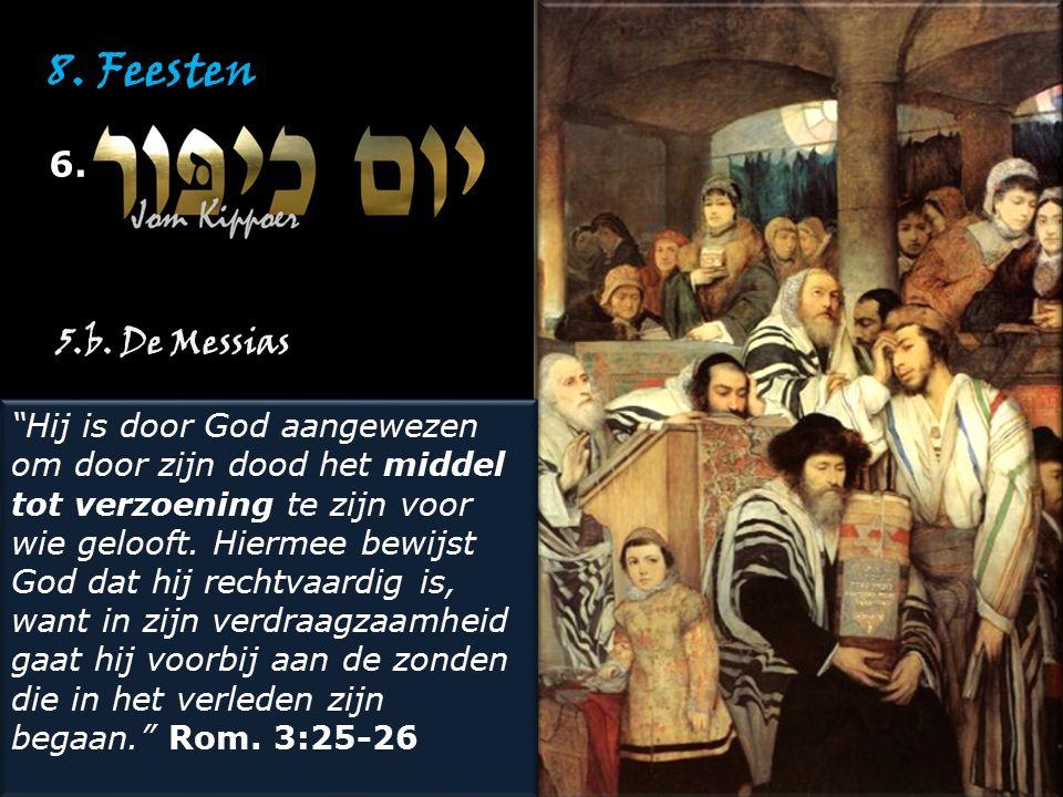 """8. Feesten 6. """"Hij is door God aangewezen om door zijn dood het middel tot verzoening te zijn voor wie gelooft. Hiermee bewijst God dat hij rechtvaard"""