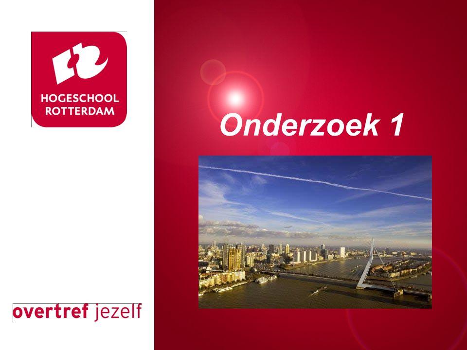Presentatie titel Rotterdam, 00 januari 2007 Onderzoek 1