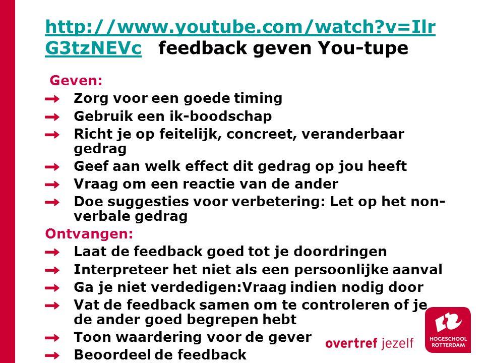 http://www.youtube.com/watch?v=Ilr G3tzNEVchttp://www.youtube.com/watch?v=Ilr G3tzNEVc feedback geven You-tupe Geven: Zorg voor een goede timing Gebru