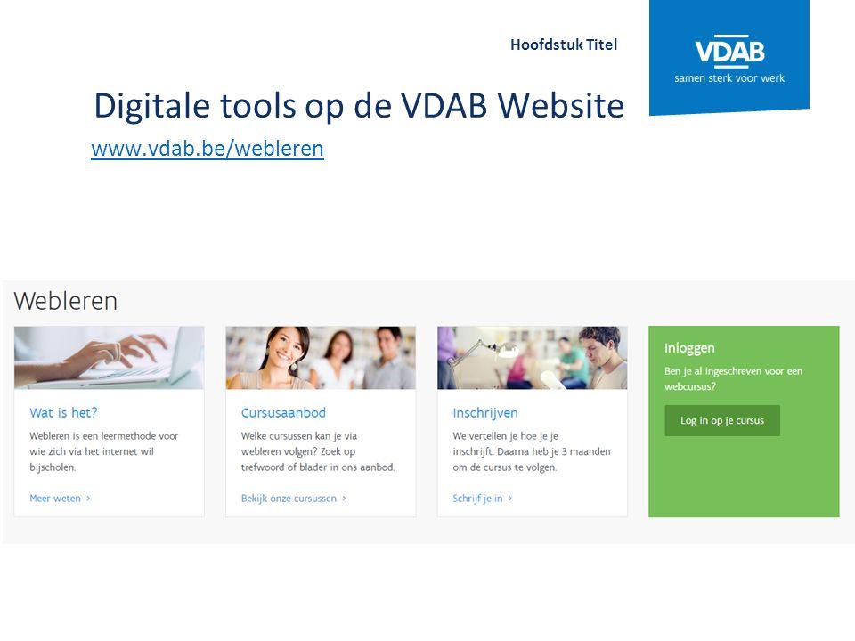 Digitale tools op de VDAB Website www.vdab.be/webinar Hoofdstuk Titel