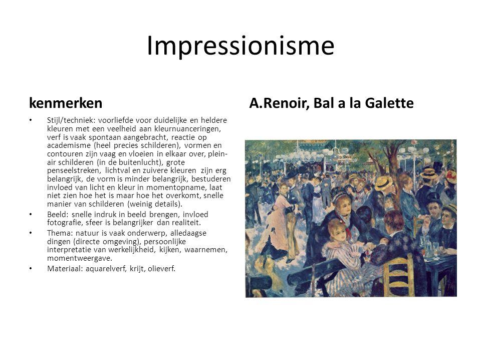 Impressionisme kenmerken Stijl/techniek: voorliefde voor duidelijke en heldere kleuren met een veelheid aan kleurnuanceringen, verf is vaak spontaan a