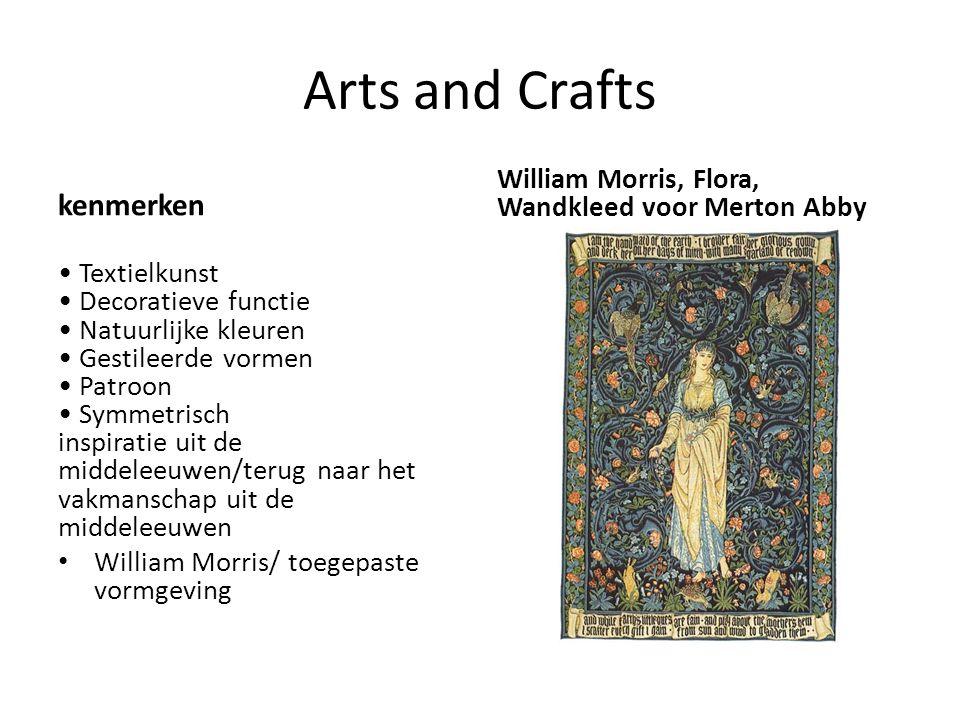 Arts and Crafts kenmerken Textielkunst Decoratieve functie Natuurlijke kleuren Gestileerde vormen Patroon Symmetrisch inspiratie uit de middeleeuwen/t