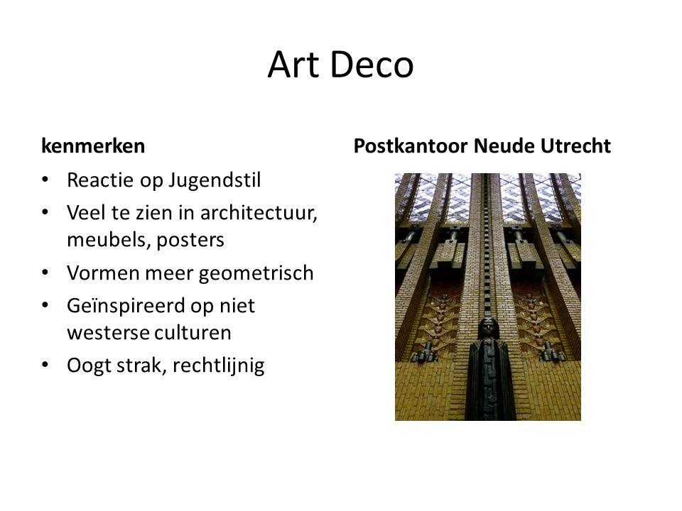 Art Deco kenmerken Reactie op Jugendstil Veel te zien in architectuur, meubels, posters Vormen meer geometrisch Geïnspireerd op niet westerse culturen
