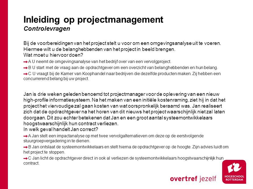 Bij de voorbereidingen van het project stelt u voor om een omgevingsanalyse uit te voeren.