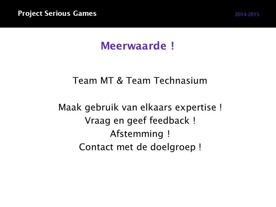 Meerwaarde . Team MT & Team Technasium Maak gebruik van elkaars expertise .