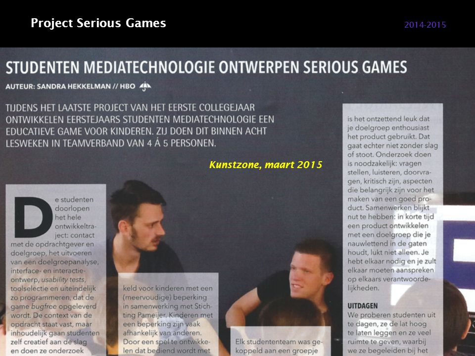 2014-2015 Project Serious Games Kunstzone, maart 2015