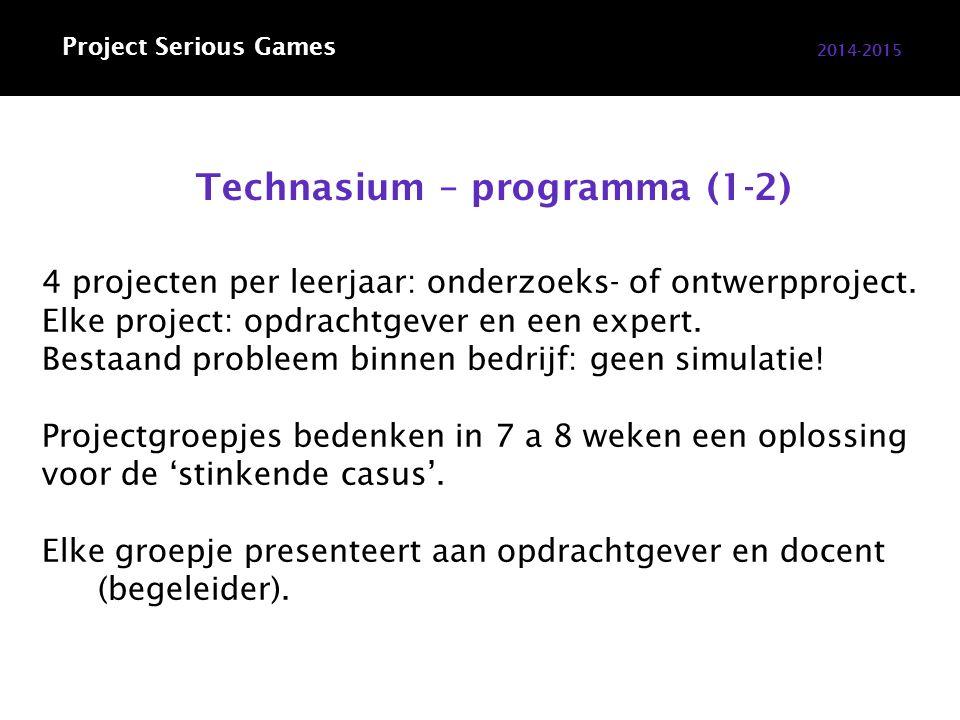Technasium – programma (1-2) 2014-2015 4 projecten per leerjaar: onderzoeks- of ontwerpproject.
