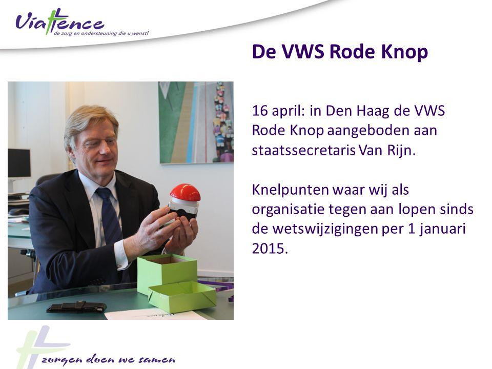 De VWS Rode Knop 16 april: in Den Haag de VWS Rode Knop aangeboden aan staatssecretaris Van Rijn. Knelpunten waar wij als organisatie tegen aan lopen