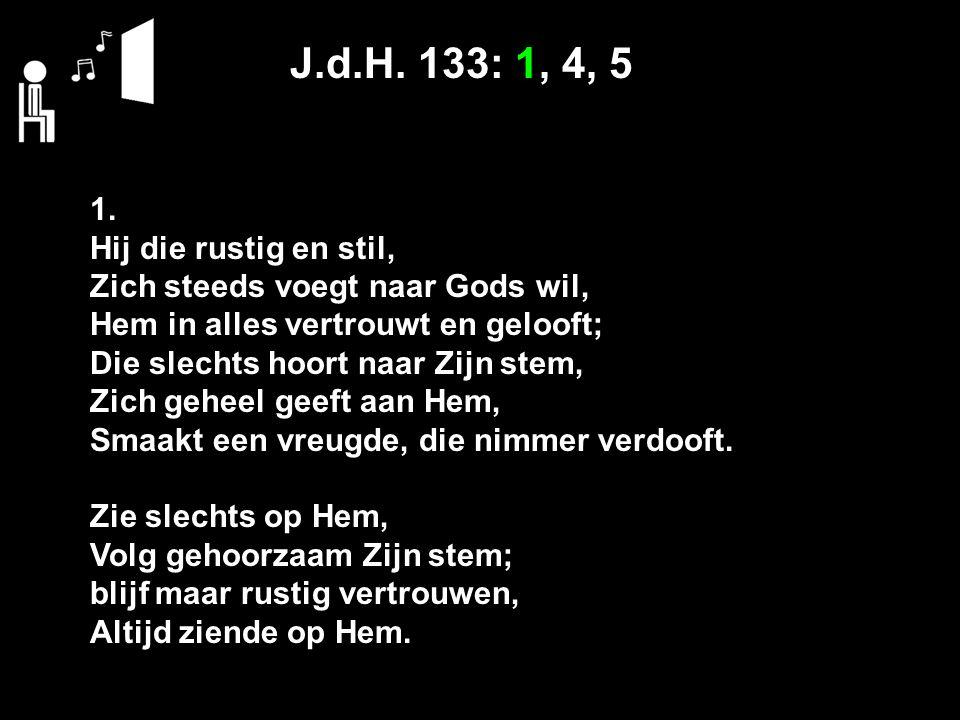 J.d.H. 133: 1, 4, 5 1.