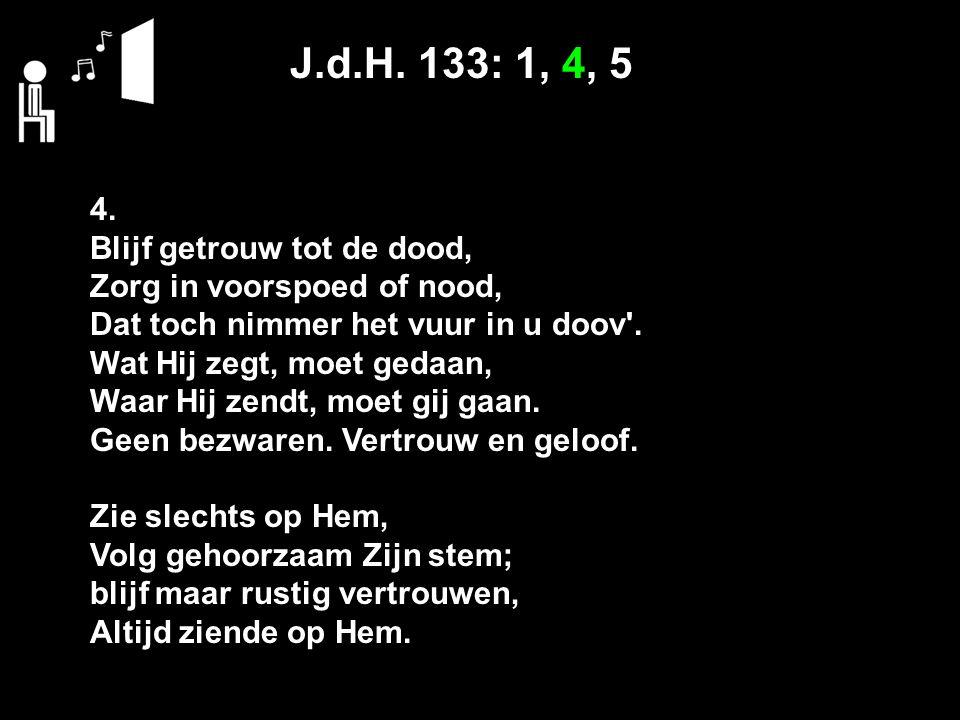 J.d.H. 133: 1, 4, 5 4.