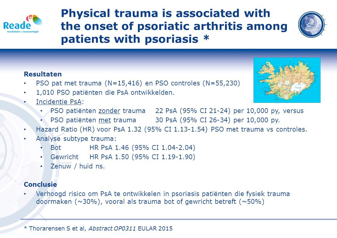 Physical trauma is associated with the onset of psoriatic arthritis among patients with psoriasis * Resultaten PSO pat met trauma (N=15,416) en PSO controles (N=55,230) 1,010 PSO patiënten die PsA ontwikkelden.
