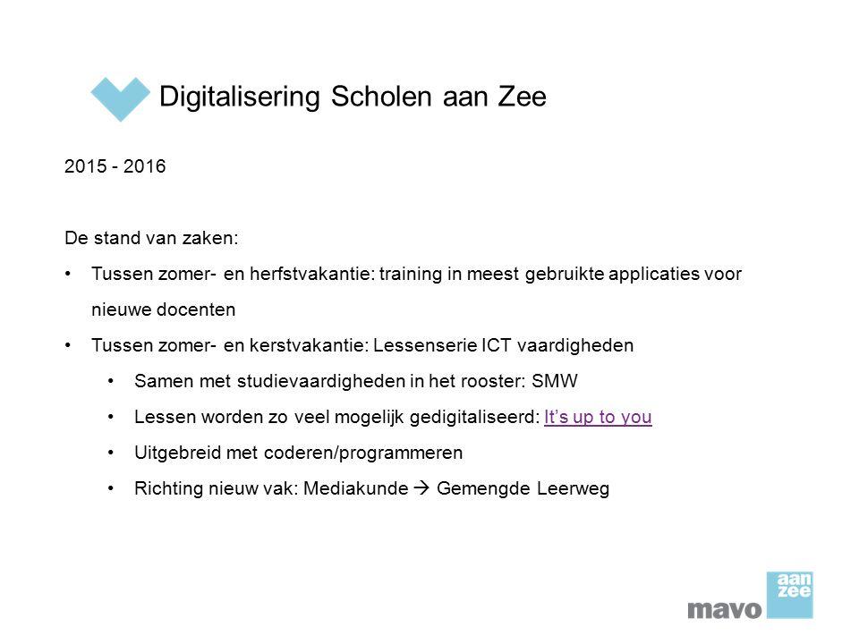 Digitalisering Scholen aan Zee 2015 - 2016 De stand van zaken: Tussen zomer- en herfstvakantie: training in meest gebruikte applicaties voor nieuwe do