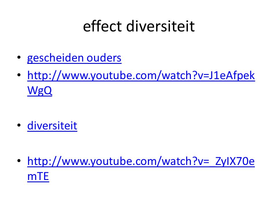 effect diversiteit gescheiden ouders http://www.youtube.com/watch v=J1eAfpek WgQ http://www.youtube.com/watch v=J1eAfpek WgQ diversiteit http://www.youtube.com/watch v=_ZyIX70e mTE http://www.youtube.com/watch v=_ZyIX70e mTE