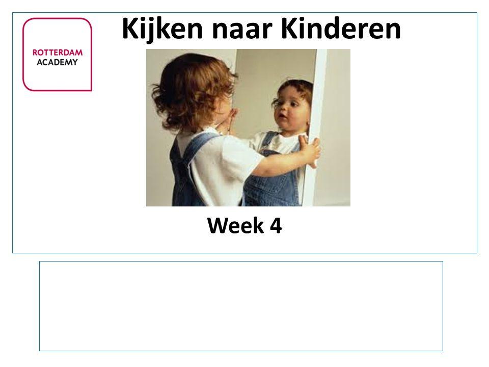 Kijken naar Kinderen Week 4