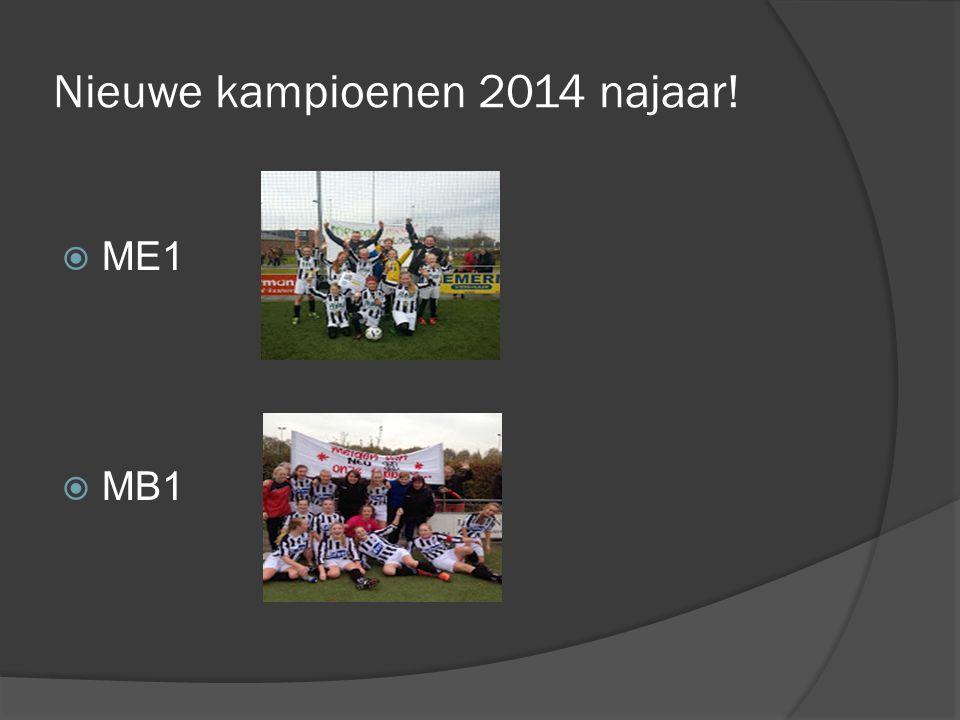 Nieuwe kampioenen 2014 najaar!  ME1  MB1