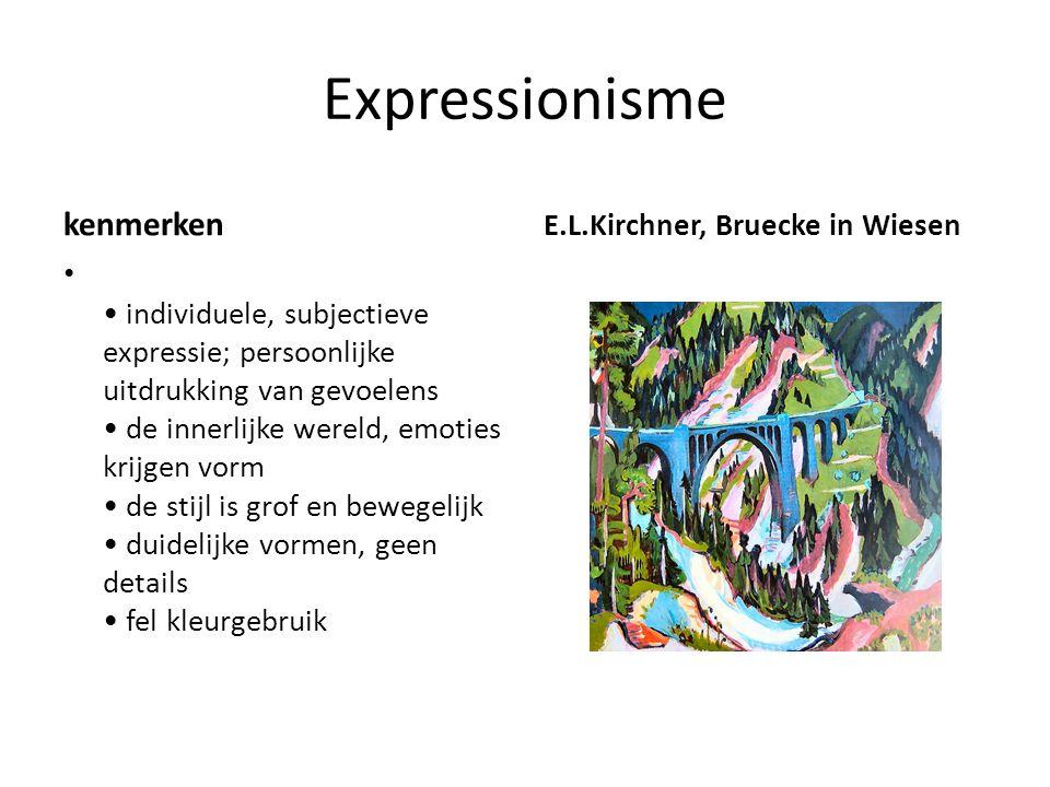 Expressionisme kenmerken individuele, subjectieve expressie; persoonlijke uitdrukking van gevoelens de innerlijke wereld, emoties krijgen vorm de stij