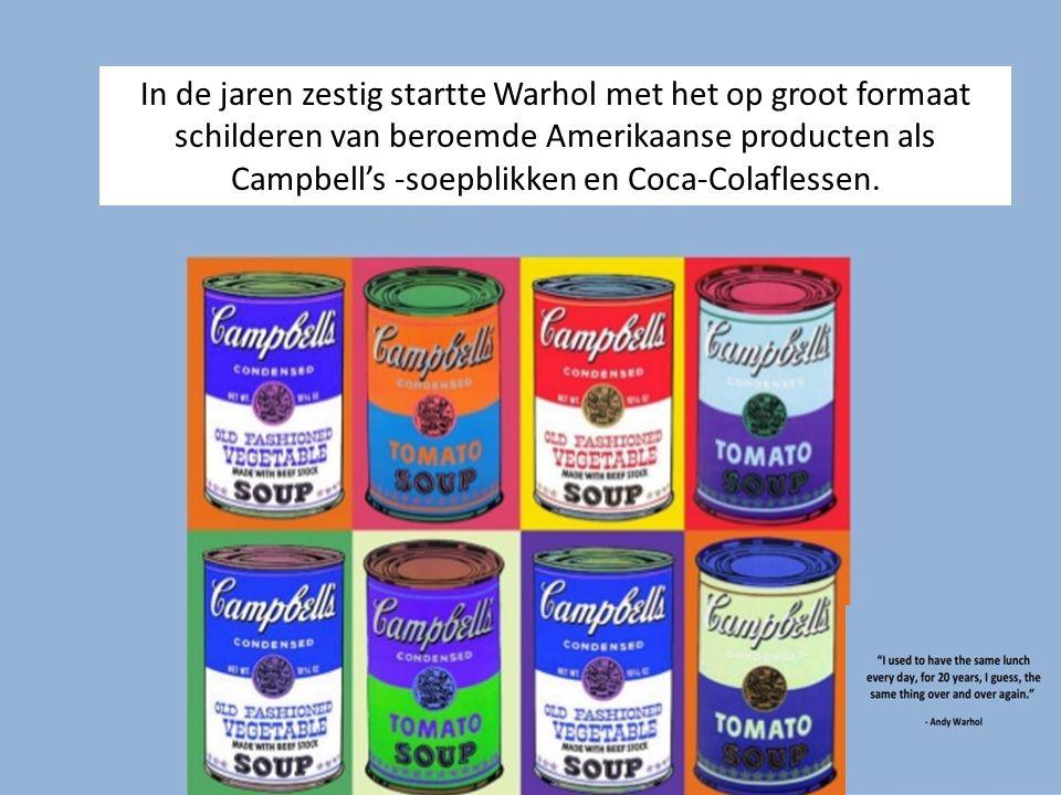 In de jaren zestig startte Warhol met het op groot formaat schilderen van beroemde Amerikaanse producten als Campbell's -soepblikken en Coca-Colafless