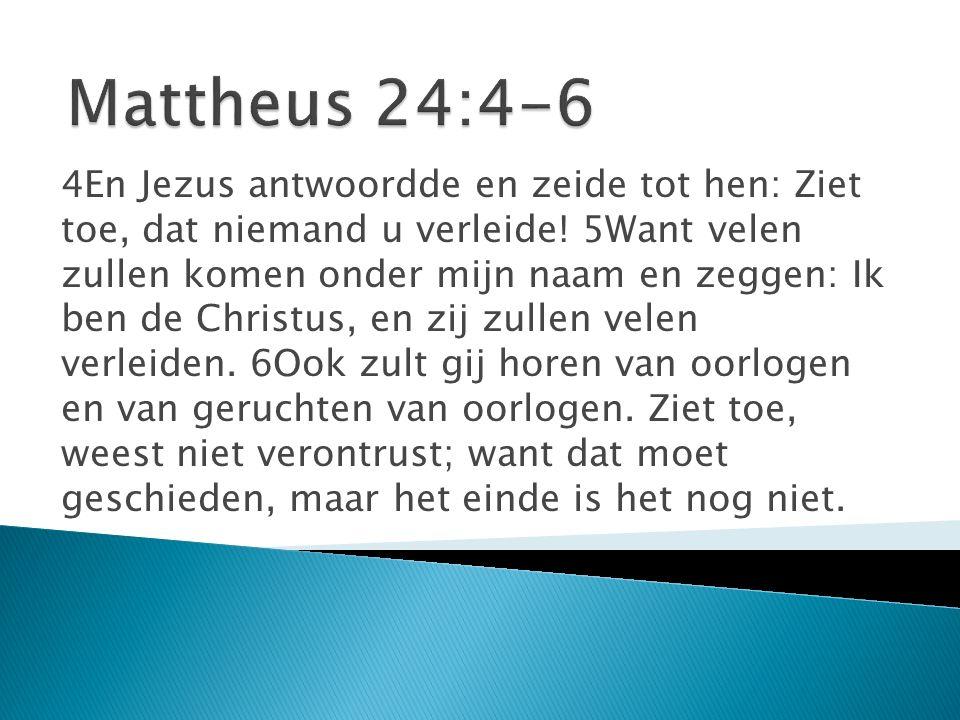 7Want volk zal opstaan tegen volk, en koninkrijk tegen koninkrijk, en er zullen nu hier, dan daar, hongersnoden en aardbevingen zijn.