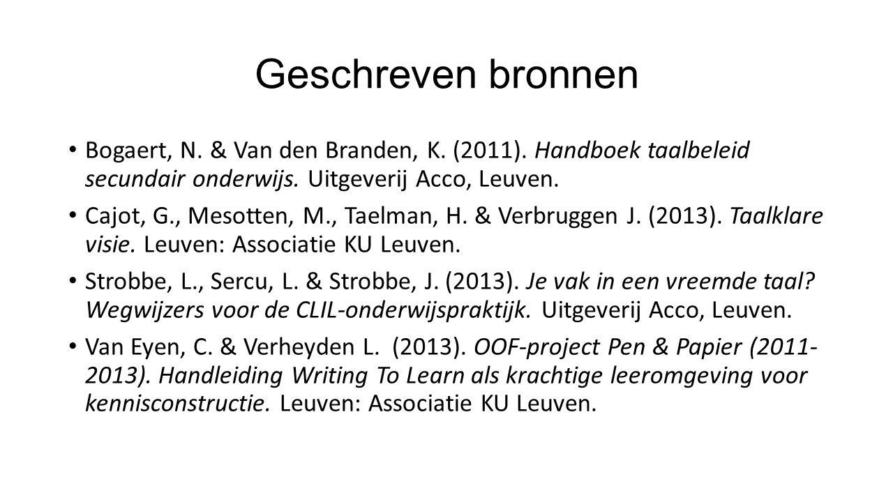 Geschreven bronnen Bogaert, N.& Van den Branden, K.
