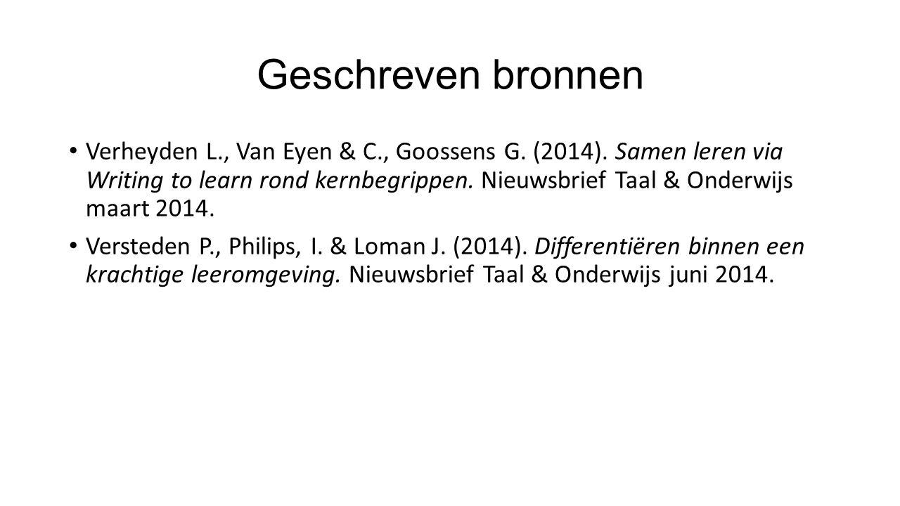 Geschreven bronnen Verheyden L., Van Eyen & C., Goossens G.