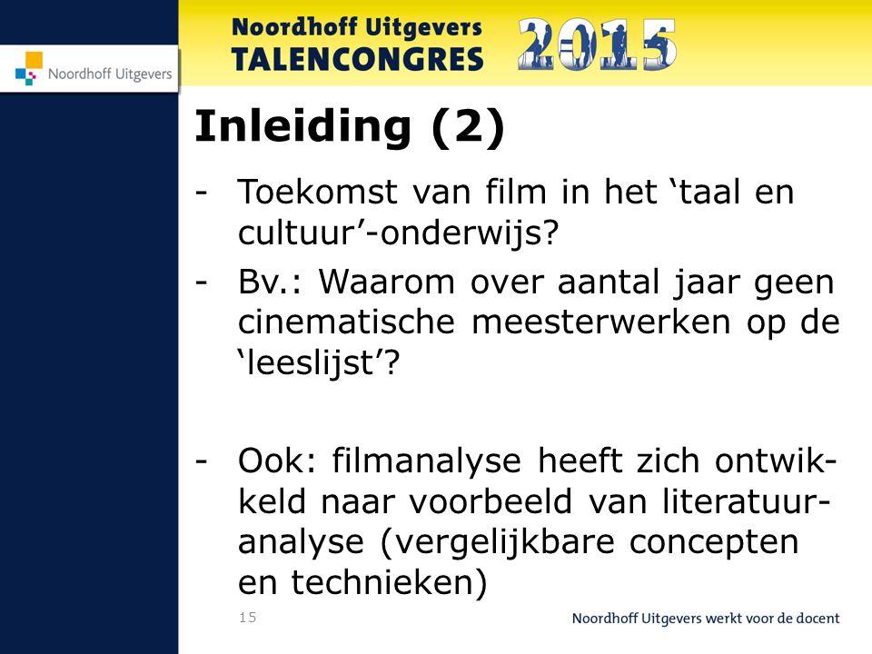 15 Inleiding (2) -Toekomst van film in het 'taal en cultuur'-onderwijs.