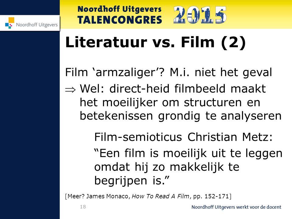 18 Literatuur vs. Film (2) Film 'armzaliger'. M.i.