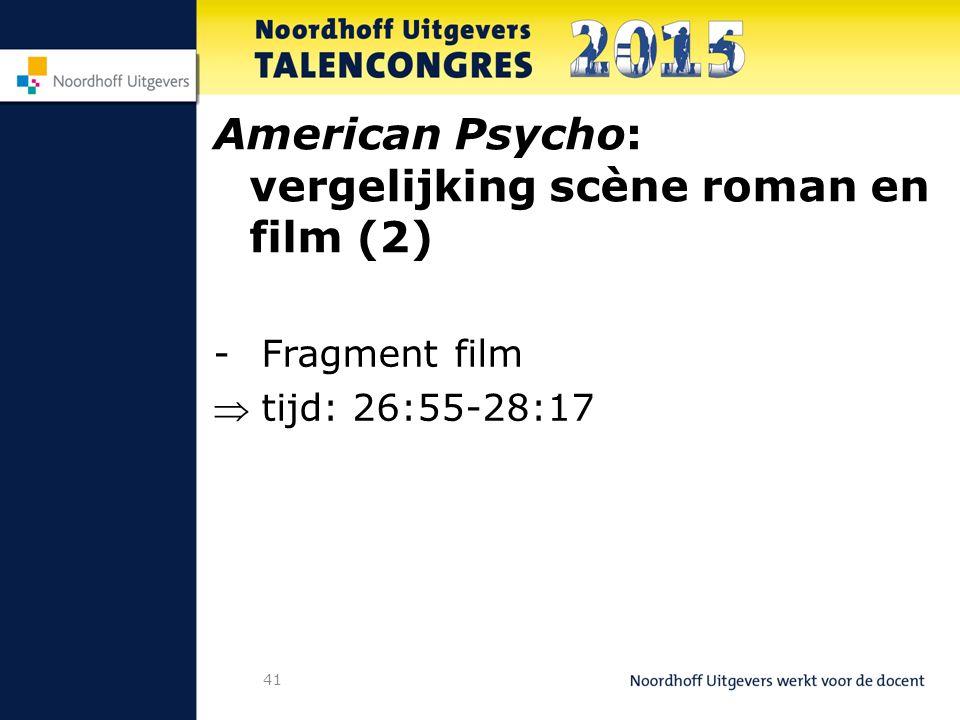 41 American Psycho: vergelijking scène roman en film (2) -Fragment film tijd: 26:55-28:17