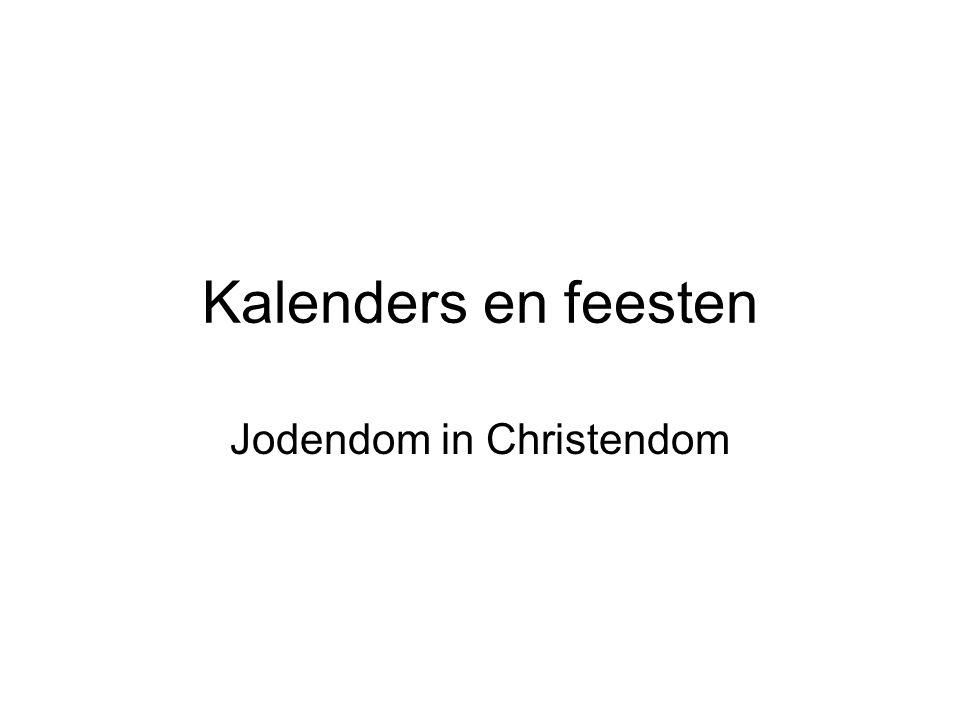 Kalenders en feesten Jodendom in Christendom