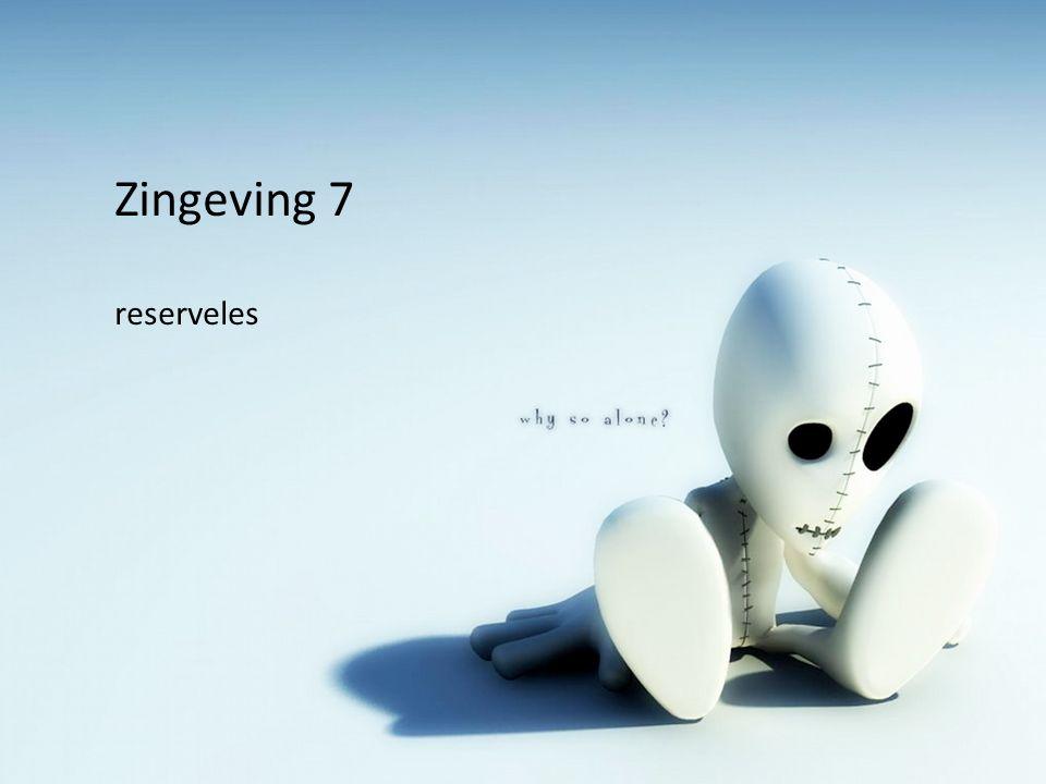Zingeving 7 reserveles