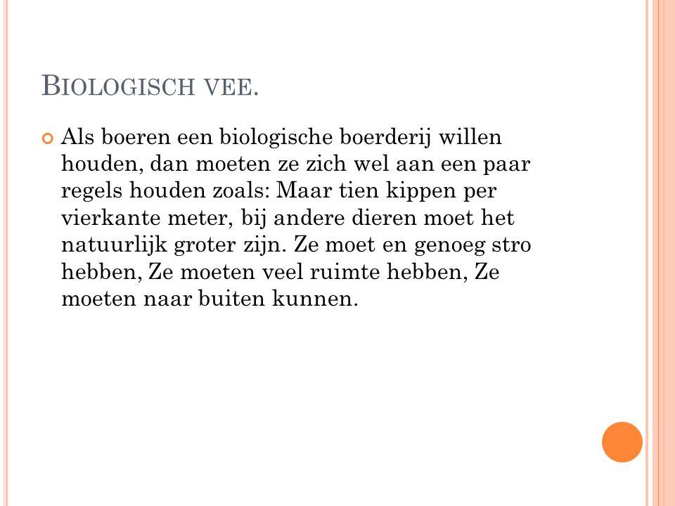 B IOLOGISCH VEE.