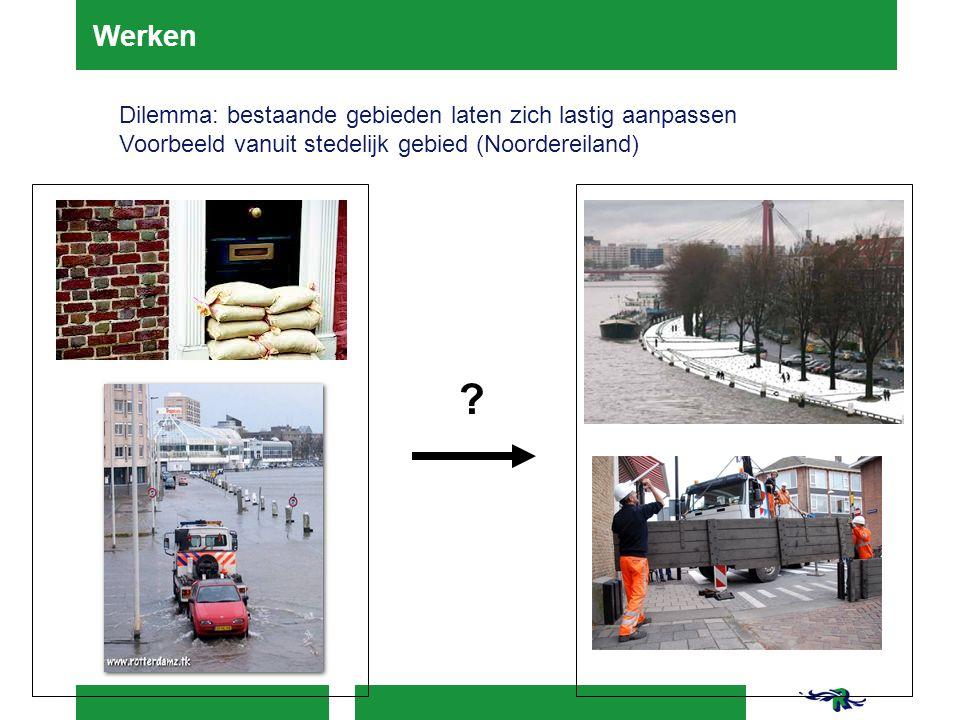 Algemene dilemma's  Binnendijks: überhaupt nog eisen stellen als nieuwe dijknorm = 1 op 100.000 .