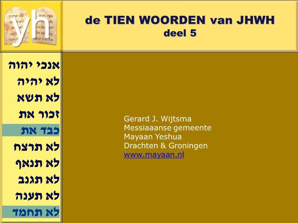 Gerard J.Wijtsma de TIEN WOORDEN van JHWH deel 5