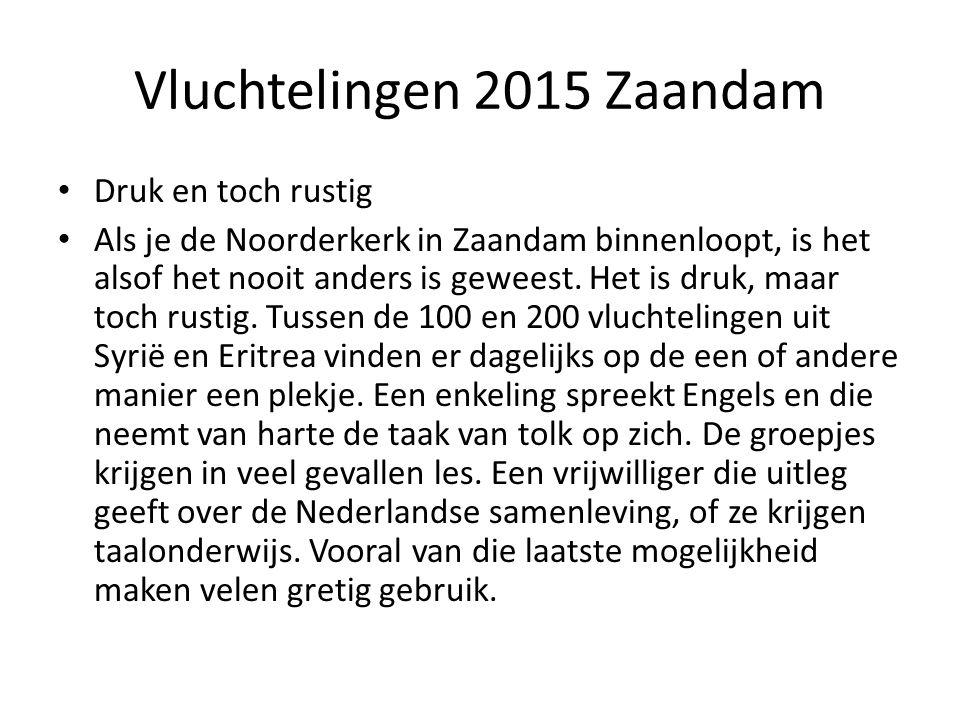 Druk en toch rustig Als je de Noorderkerk in Zaandam binnenloopt, is het alsof het nooit anders is geweest. Het is druk, maar toch rustig. Tussen de 1