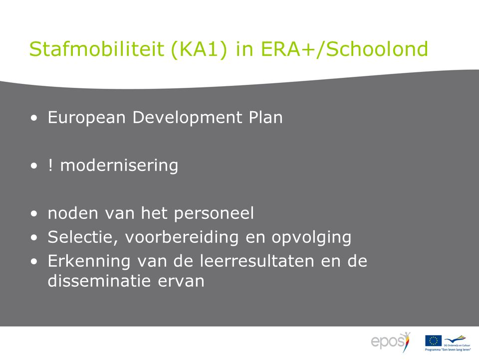 Stafmobiliteit (KA1) in ERA+/Schoolond European Development Plan .