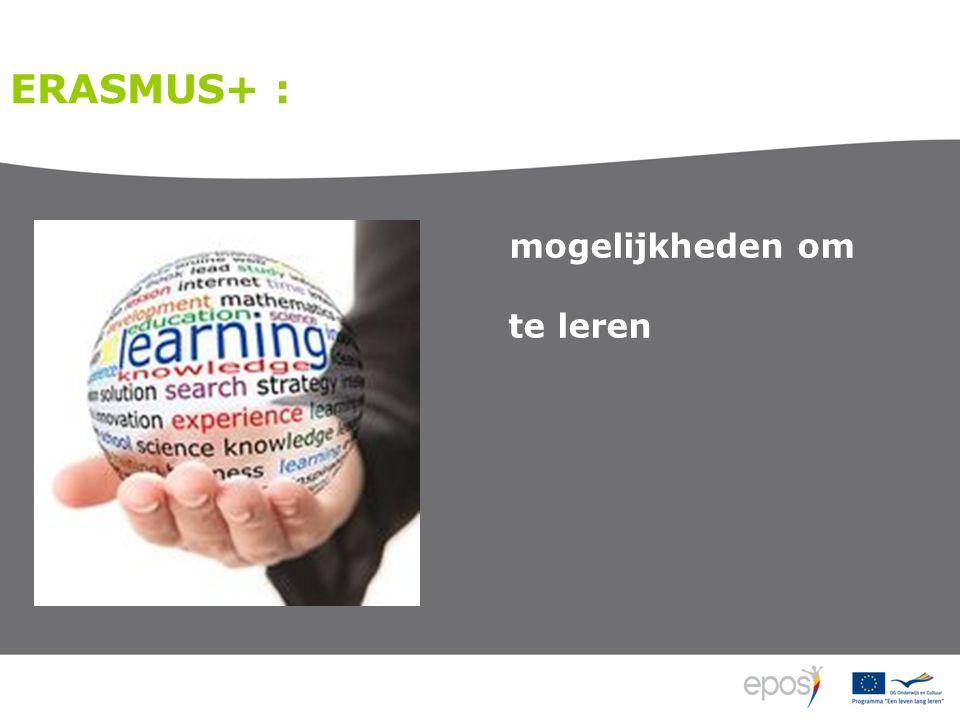 ERASMUS+ : mogelijkheden om te leren