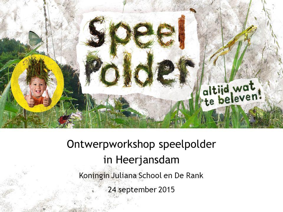 Ontwerpworkshop speelpolder in Heerjansdam Koningin Juliana School en De Rank 24 september 2015
