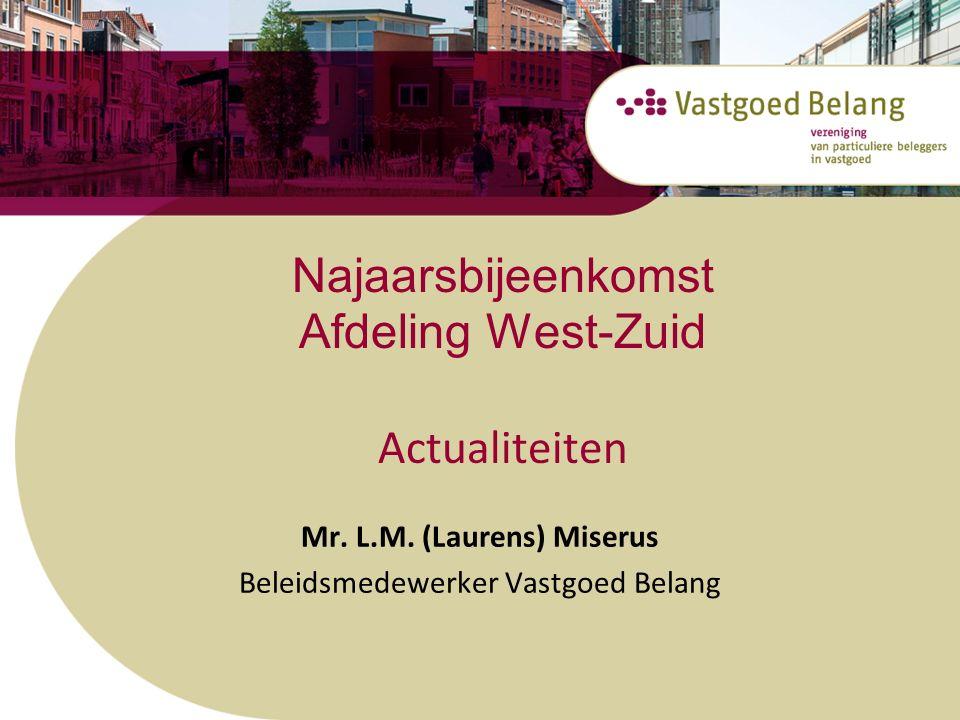 Ontwikkelingen Den Haag Woningwaarderingsstelsel Wijziging belastingheffing Box 3 IB Verhuurderheffing Voorstel huurverhoging 2016