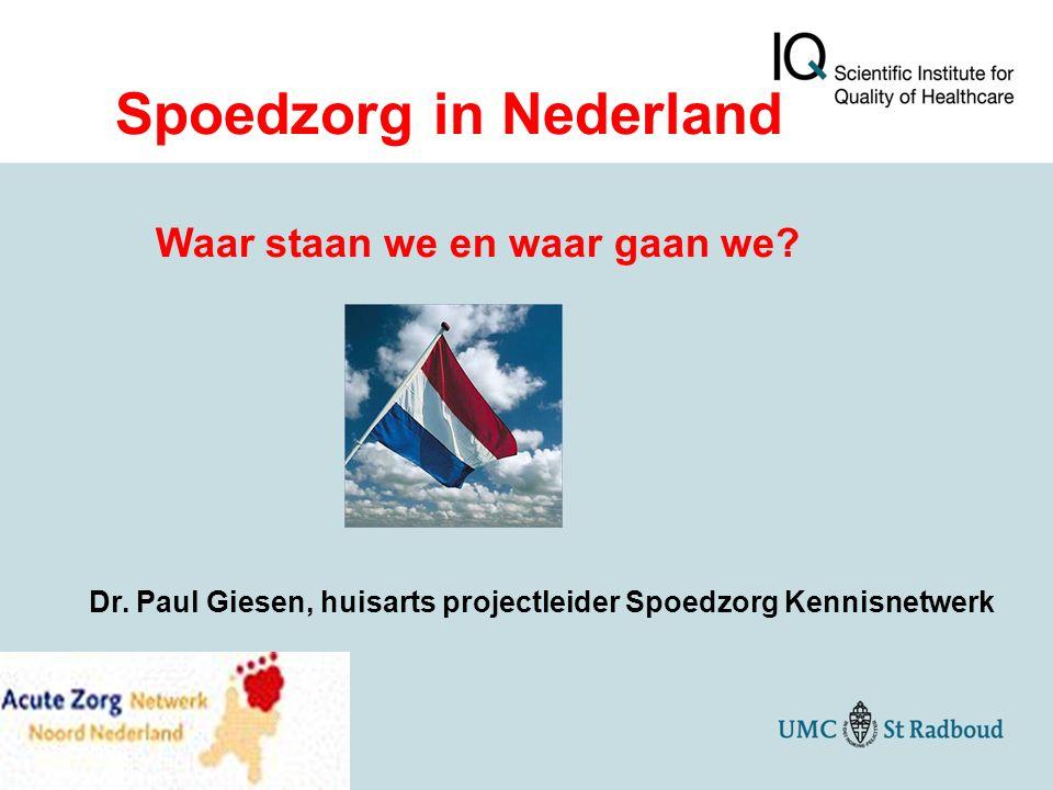 Namens het onderzoeksteam Dr.Linda Huibers Triage Anita Oude Bos Patient experiences Dr.