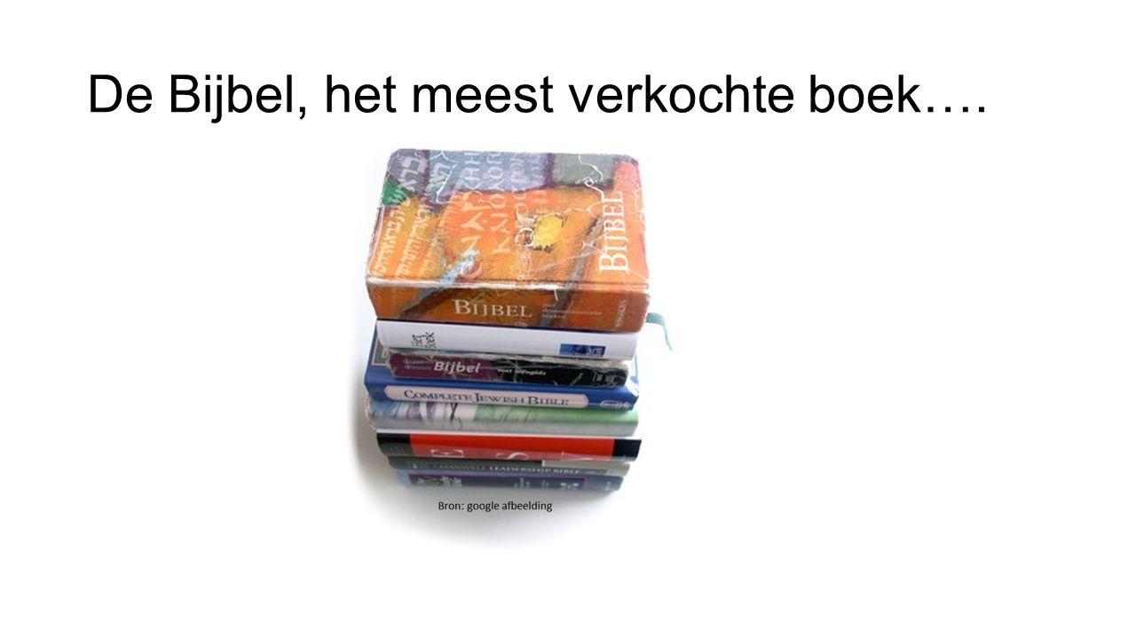 De Bijbel, het meest verkochte boek….
