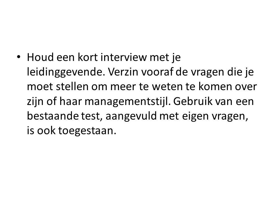 Houd een kort interview met je leidinggevende.