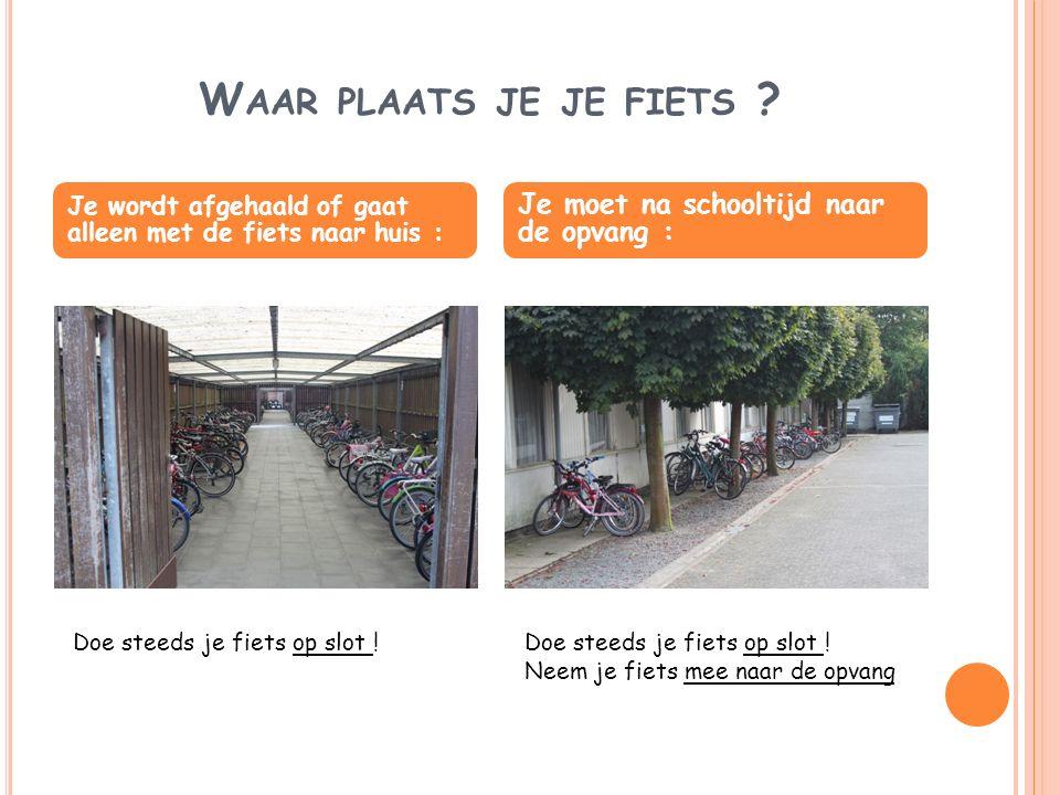 We zetten onze fiets in de fietsenberging bij het juiste bordje.