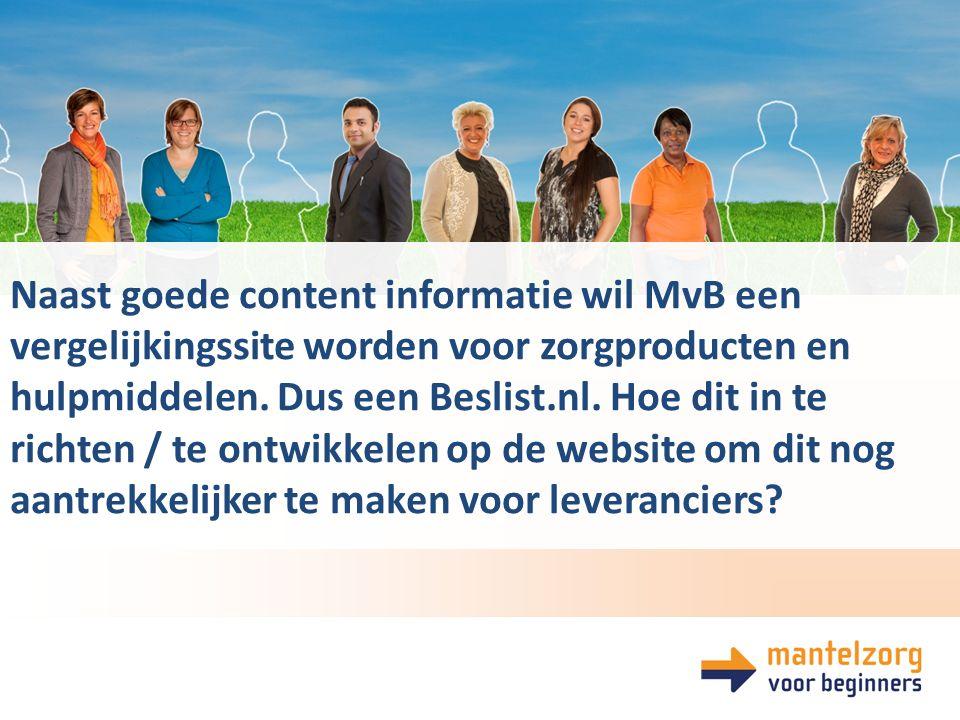 Naast goede content informatie wil MvB een vergelijkingssite worden voor zorgproducten en hulpmiddelen.