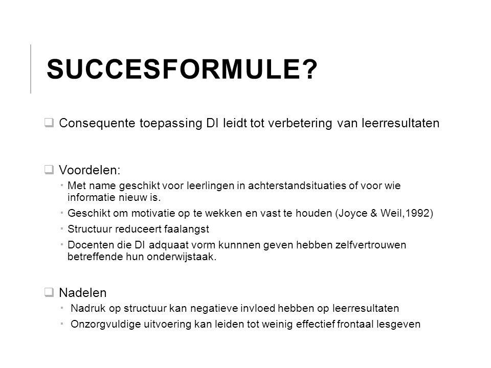 SUCCESFORMULE?  Consequente toepassing DI leidt tot verbetering van leerresultaten  Voordelen:  Met name geschikt voor leerlingen in achterstandsit
