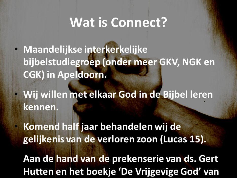 Wat is Connect? Maandelijkse interkerkelijke bijbelstudiegroep (onder meer GKV, NGK en CGK) in Apeldoorn. Wij willen met elkaar God in de Bijbel leren