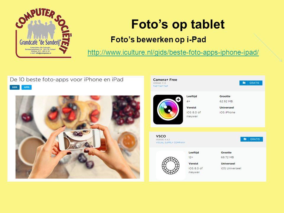 Foto's op tablet Foto's bewerken op i-Pad http://www.iculture.nl/gids/beste-foto-apps-iphone-ipad/